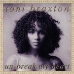 แปลเพลง Unbreak my heart – Toni Braxton