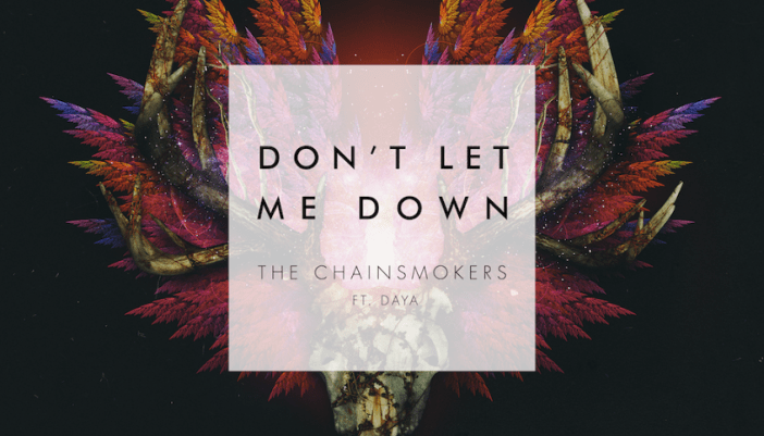 แปลเพลง Don't Let Me Down - The Chainsmokers feat. Daya