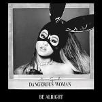 แปลเพลง Be Alright – Ariana Grande ความหมายเพลง
