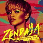 แปลเพลง Something New – Zendaya feat. Chris Brown