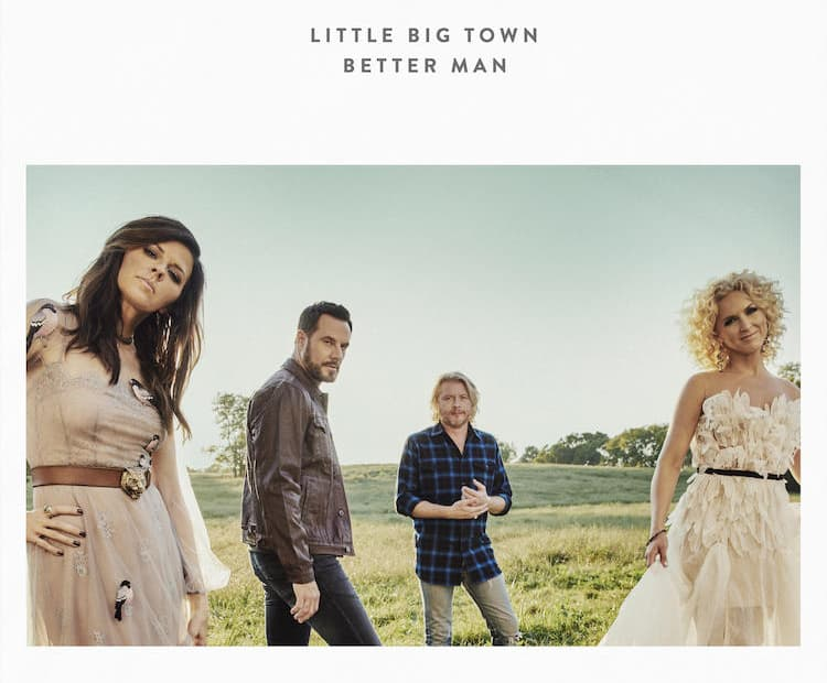 แปลเพลง Better Man - Little Big Town
