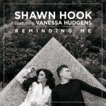 แปลเพลง Reminding Me – Shawn Hook feat. Vanessa Hudgens