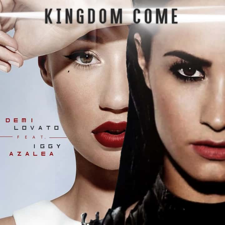 แปลเพลง Kingdom Come - Demi Lovato feat. Iggy Azalea