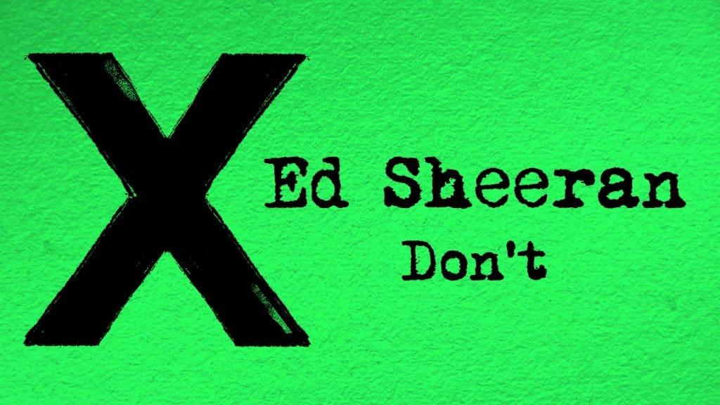 แปลเพลง Don't – Ed Sheeran