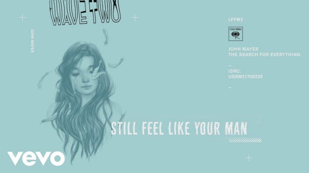 แปลเพลง Still Feel Like Your Man - John Mayer