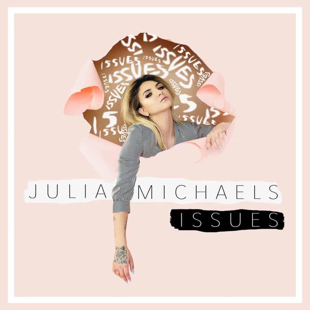 แปลเพลง Issues - Julia Michaels