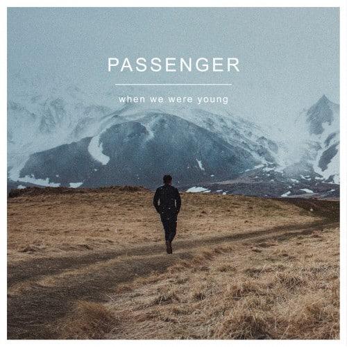 แปลเพลง When We Were Young - Passenger