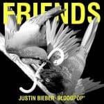 แปลเพลง Friends – Justin Bieber & BloodPop®