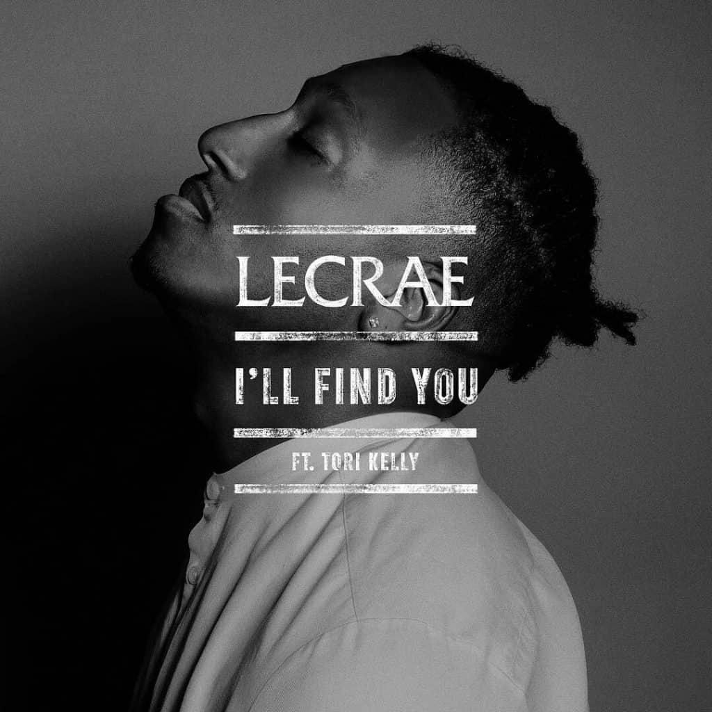 แปลเพลง I'll Find You - Lecrae feat. Tori Kelly