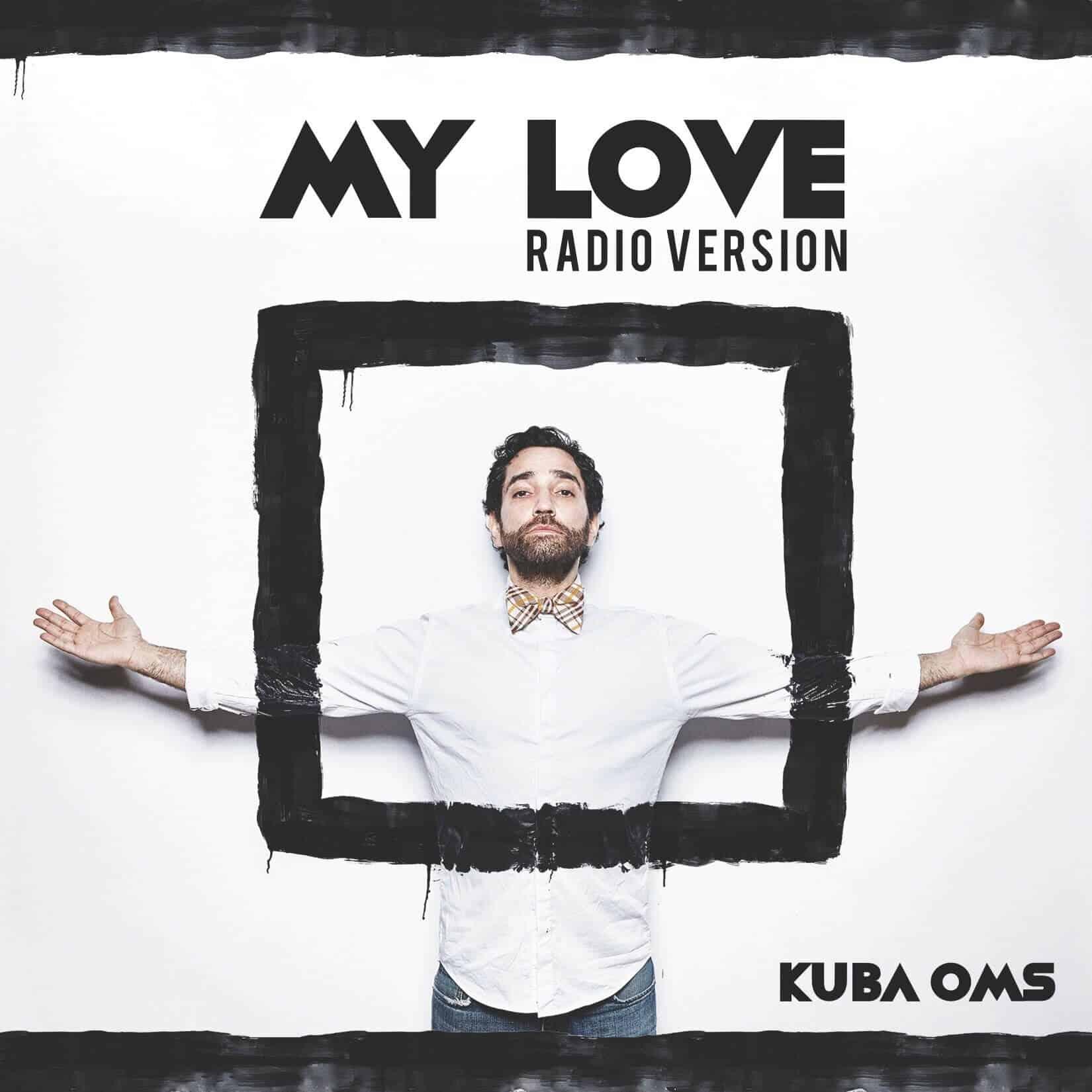 แปลเพลง My Love - Kuba Oms