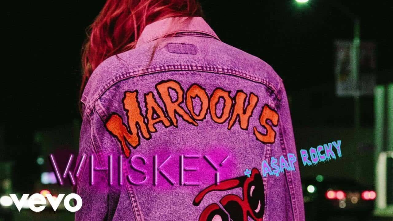 แปลเพลง Whiskey - Maroon 5 feat. A$AP Rocky