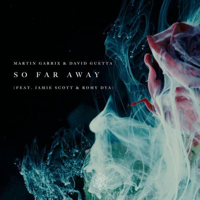 แปลเพลง So Far Away - Martin Garrix & David Guetta