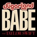 แปลเพลง Babe – Sugarland Featuring Taylor Swift