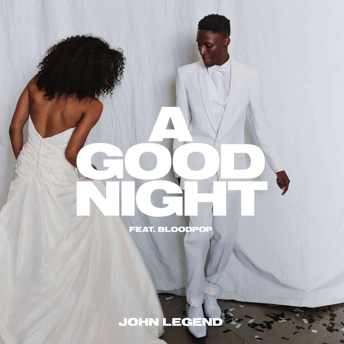 แปลเพลง A Good Night - John Legend Featuring BloodPop®