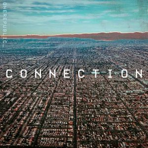 แปลเพลง Connection - OneRepublic