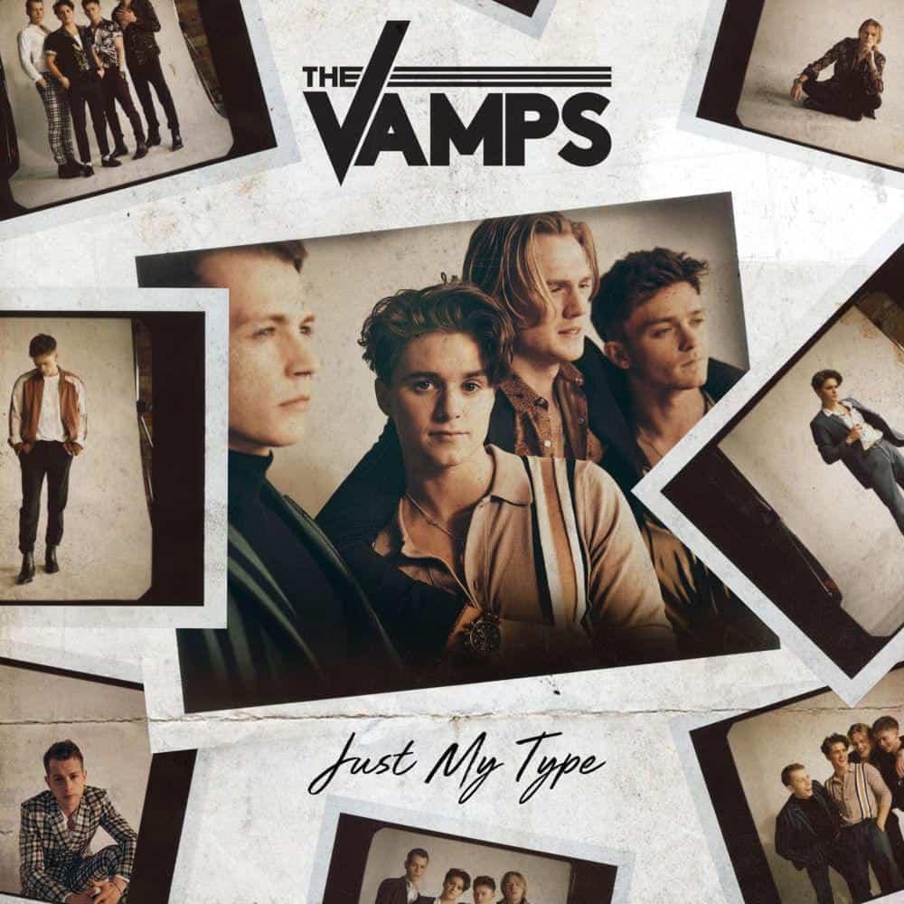 แปลเพลง Just My Type – The Vamps เพลงแปล Just My Type