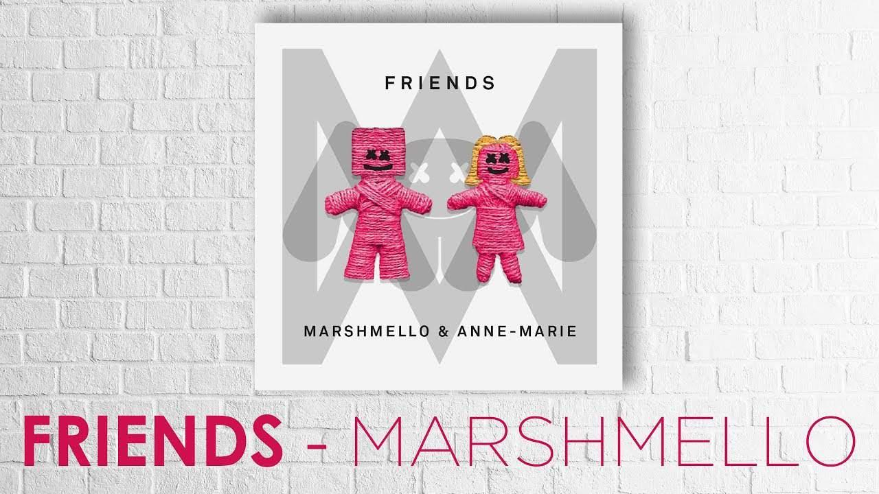 แปลเพลง Friends – Marshmello & Anne-Marie ความหมายเพลง Friends