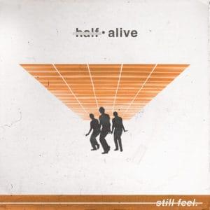 แปลเพลง Still feel. - half•alive
