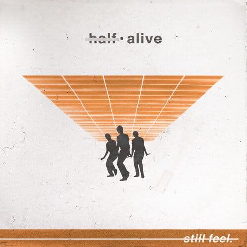 แปลเพลง Still feel. – half•alive เนื้อเพลง เพลงแปล Still feel.