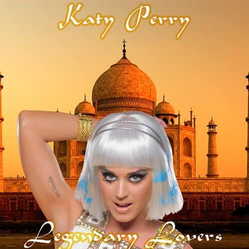 แปลเพลง Legendary Lovers – Katy Perry เนื้อเพลง เพลงแปล Legendary Lovers