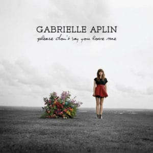 แปลเพลง Please Don't Say You Love Me - Gabrielle Aplin