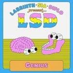 แปลเพลง Genius – LSD เพลงแปล ความหมายเพลง Genius