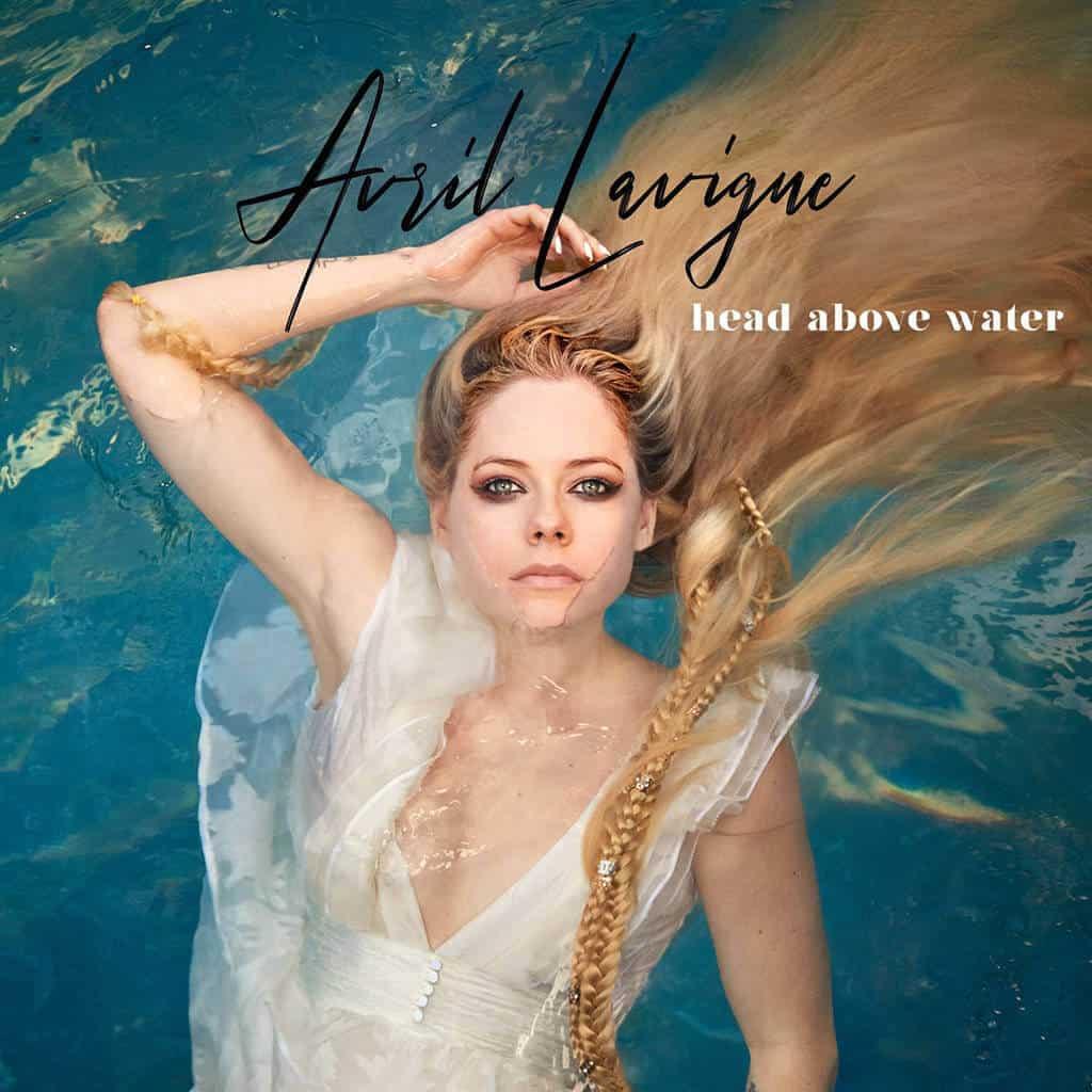 แปลเพลง Head Above Water – Avril Lavigne ความหมายเพลง