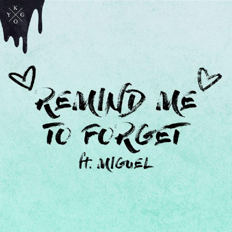 แปลเพลง Remind Me to Forget - Kygo & Miguel