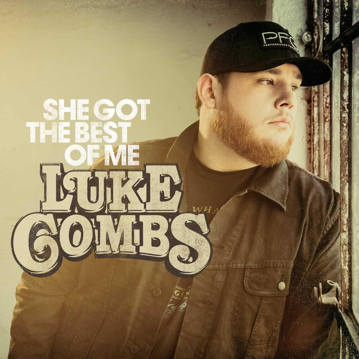 แปลเพลง She Got the Best of Me – Luke Combs ความหมายเพลง