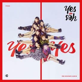 แปลเพลง Yes or Yes | Twice แปลเพลงเกาหลี