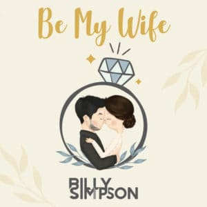 แปลเพลง Be My Wife - Billy Simpson