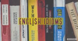 สำนวนภาษาอังกฤษ ที่พบบ่อย ความหมาย idioms ที่พบบ่อย