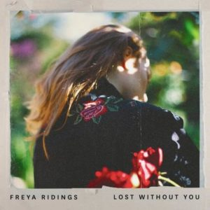แปลเพลง Lost Without You - Freya Ridings