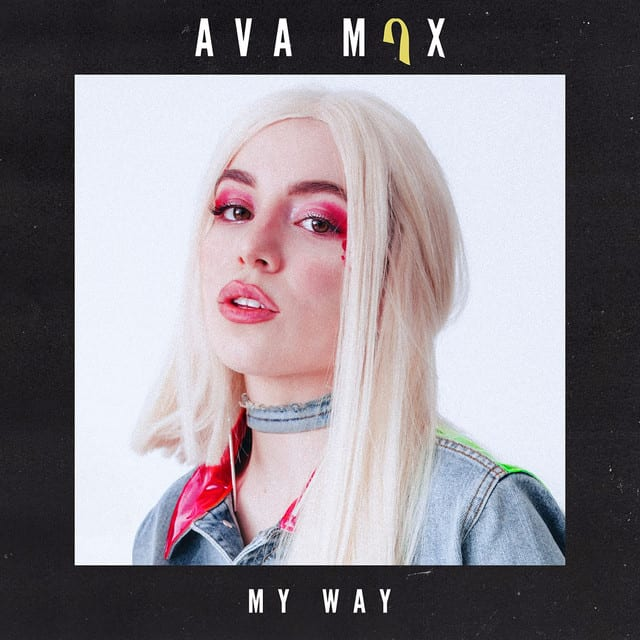แปลเพลง My Way - Ava Max