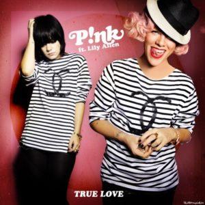 แปลเพลง True Love - P!nk ft. Lily Allen