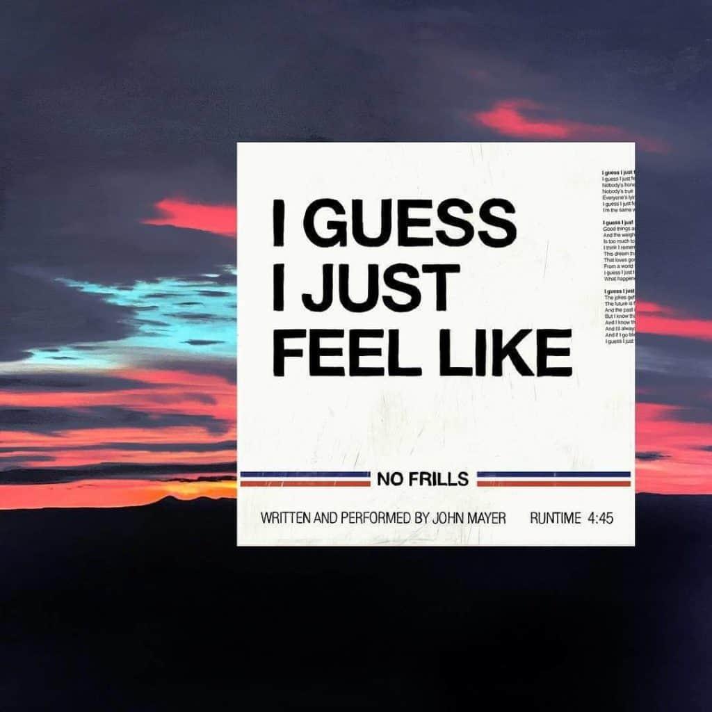 แปลเพลง I guess I just feel like - John Mayer