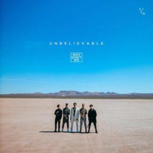 แปลเพลง Unbelievable - Why Don't We