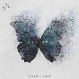 แปลเพลง Not Ok - Kygo & Chelsea Cutler