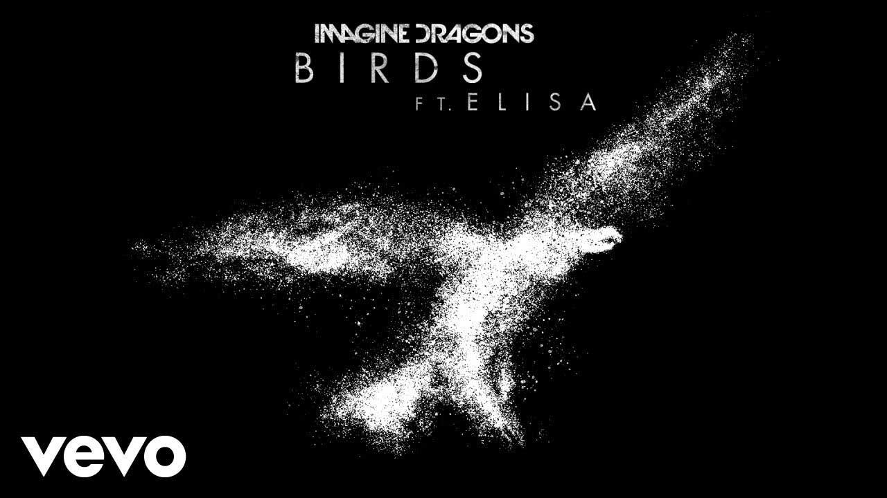 แปลเพลง Birds - Imagine Dragons feat Elisa เนื้อเพลง