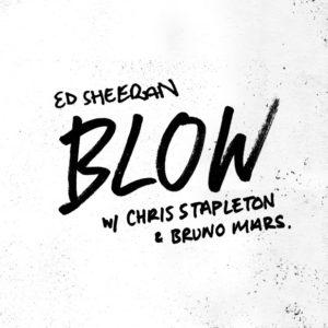 แปลเพลง BLOW - Ed Sheeran, Chris Stapleton & Bruno Mars เนื้อเพลง
