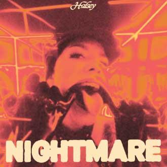 แปลเพลง Nightmare - Halsey เนื้อเพลง