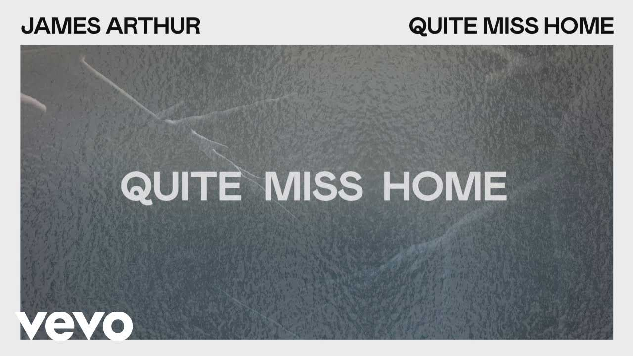 แปลเพลง Quite Miss Home - James Arthur