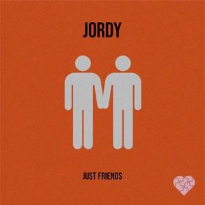 แปลเพลง Just Friends - Jordy เนื้อเพลง